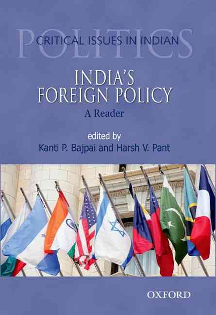 India's Foreign Policy By Bajpai, Kanti P./ Pant, Harsh V.