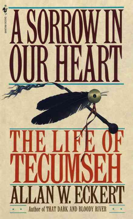A Sorrow in Our Heart By Eckert, Allan W.