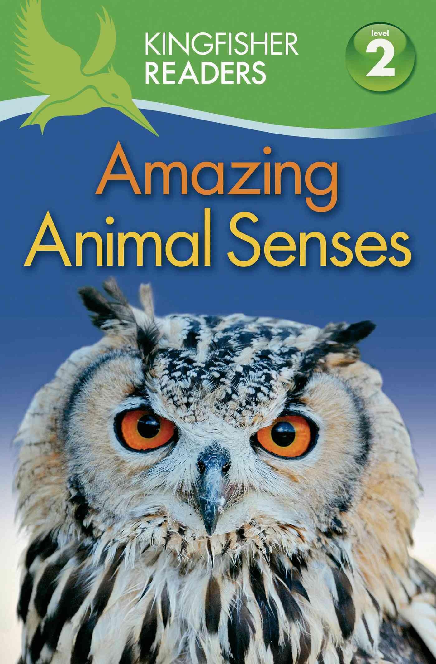 Amazing Animal Senses By Llewellyn, Claire/ Feldman, Thea